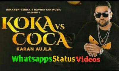 Koka vs Coca Karan Aujla Song Whatsapp Status Video