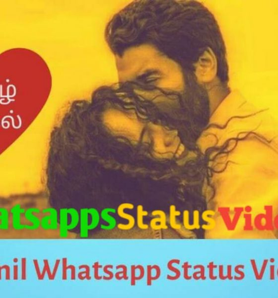 Latest Tamil Whatsapp Status Video
