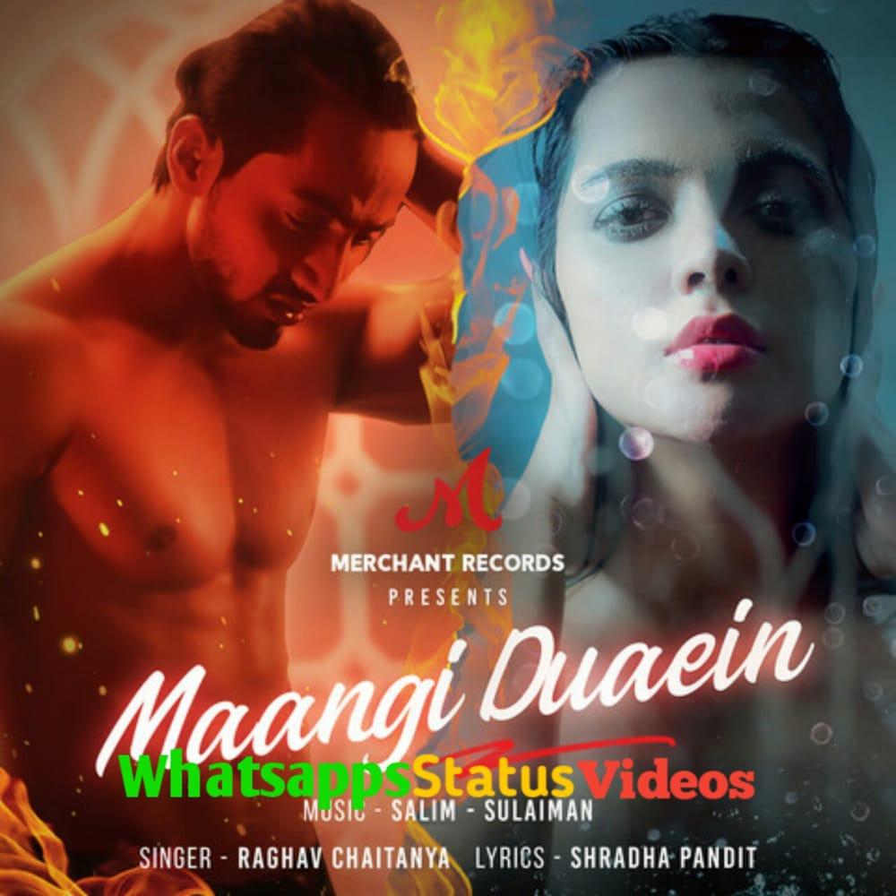 Maangi Duaein Song Raghav Chaitanya Mr Faisu Status Video