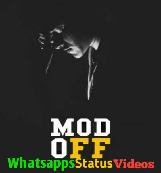 Mood OFF Whatsapp Status Video