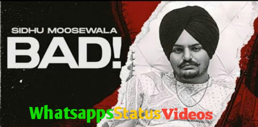 Bad Sidhu Moosewala Whatsapp Status Video