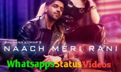 Naach Meri Rani Song Guru Randhawa Whatsapp Status Video