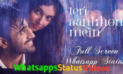 Teri Aankhon Mein Song Whatsapp Status Video