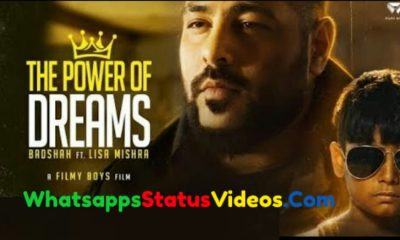 The Power of Dreams Badshah WhatsApp Status Video
