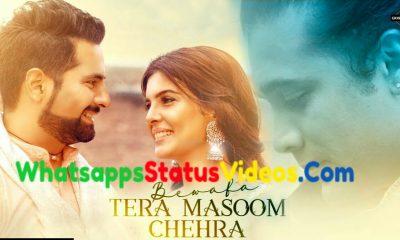 Bewafa Tera Masoom Chehra Song Jubin Nautiyal Status Video