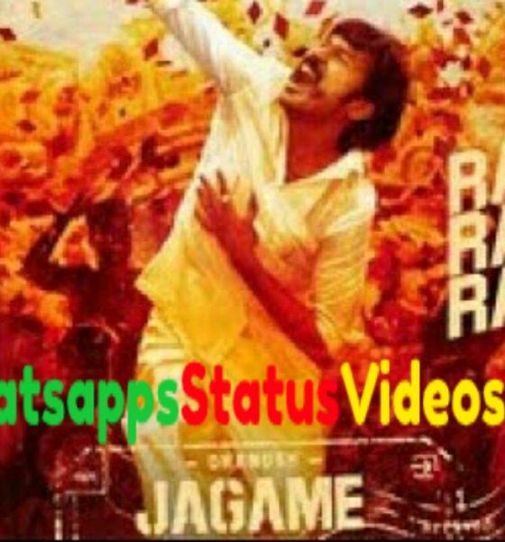 Jagame Thandhiram Rakita Whatsapp Status Video