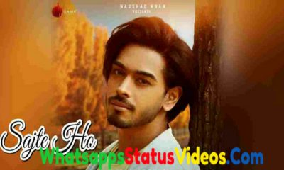 Sajte Ho Song Karan Sehmbi Whatsapp Status Video Download
