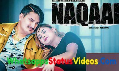 Naqaab Song Amit Saini Rohtakiya Whatsapp Status Video Download