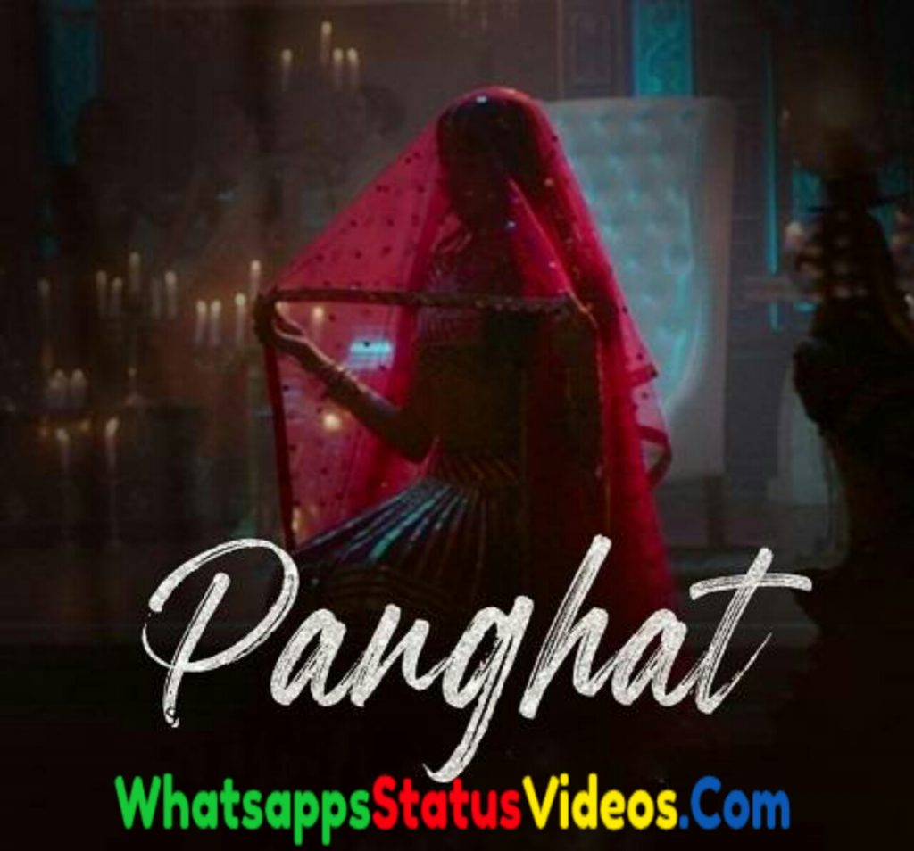 Panghat Song Roohi Asees Kaur Whatsapp Status Video Download