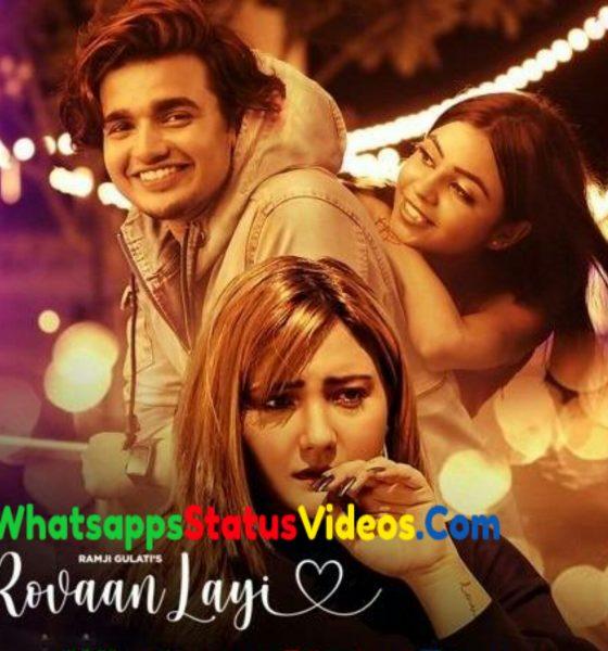 Rovaan Layi Song Ramji Gulati Status Video Download