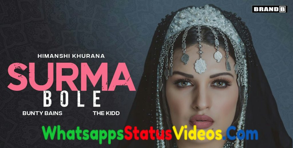 Surma Bole Song Himanshi Khurana Whatsapp Status Video
