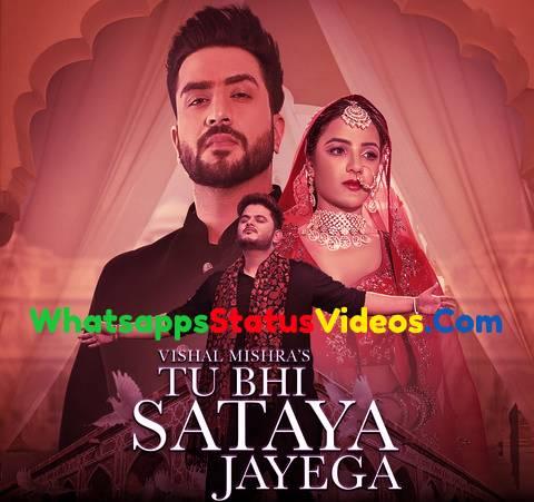 Tu Bhi Sataya Jayega Vishal Mishra Whatsapp Status Video Download