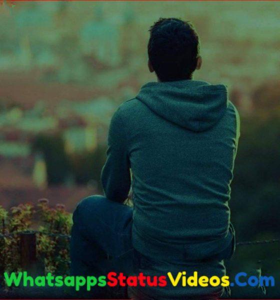 199+ Very Sad Broken Heart Whatsapp Status Video Download