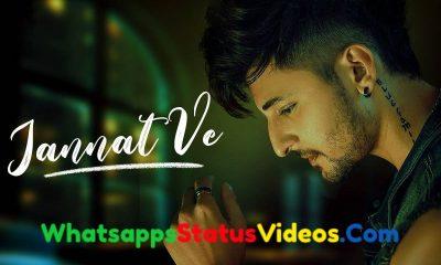 Jannat Ve Song Darshan Raval Whatsapp Status Video Download