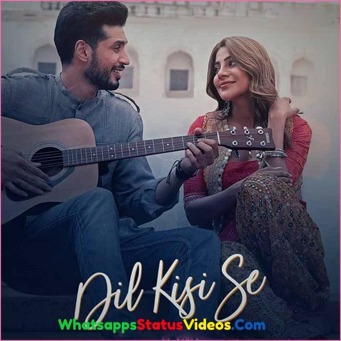 Dil Kisi Se Song Arjun Kanungo Whatsapp Status Video Download