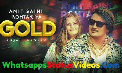 Gold Song Amit Saini Rohtakiya Haryanvi Whatsapp Status Video Download